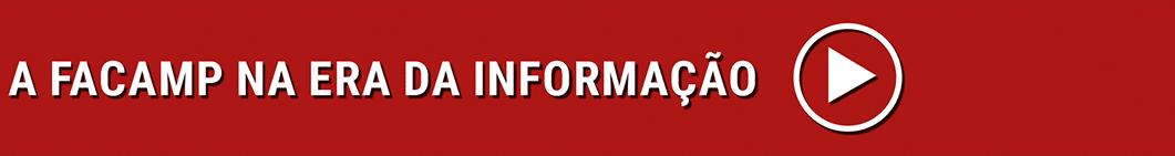 A FACAMP na Era da Informação